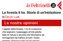 laFeltrinelli.it - Recensione del libro La foresta ti ha, di Luis Devin